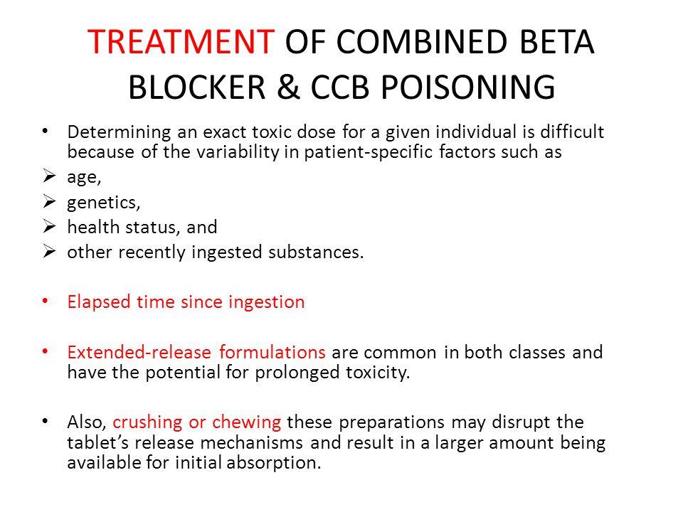 BETA- BLOCKERS & CALCIUM CHANNEL BLOCKER TOXICITY - ppt