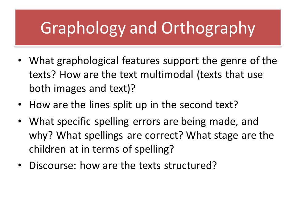 Graphology and Orthography