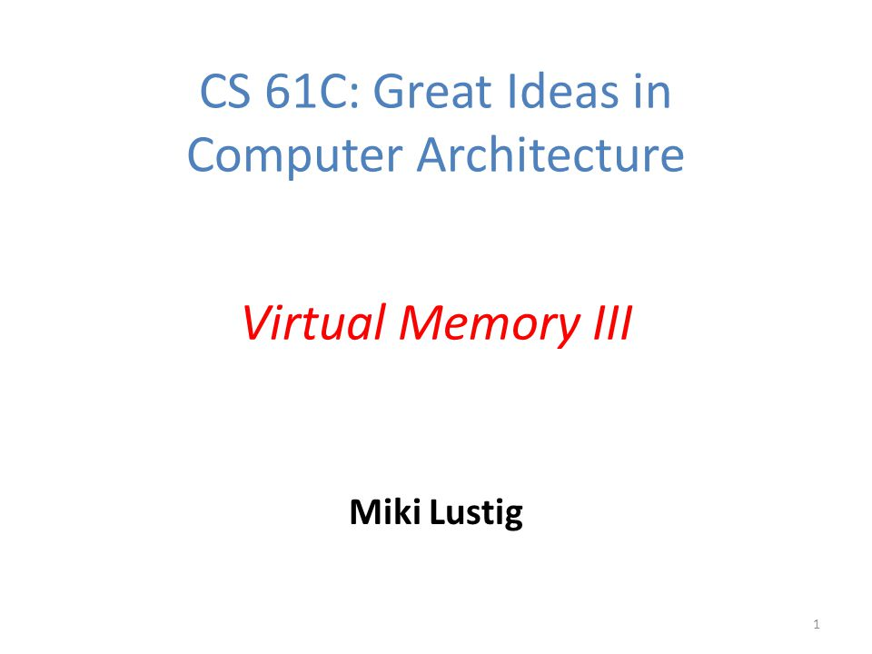 CS 61C: Great Ideas in Computer Architecture - ppt download