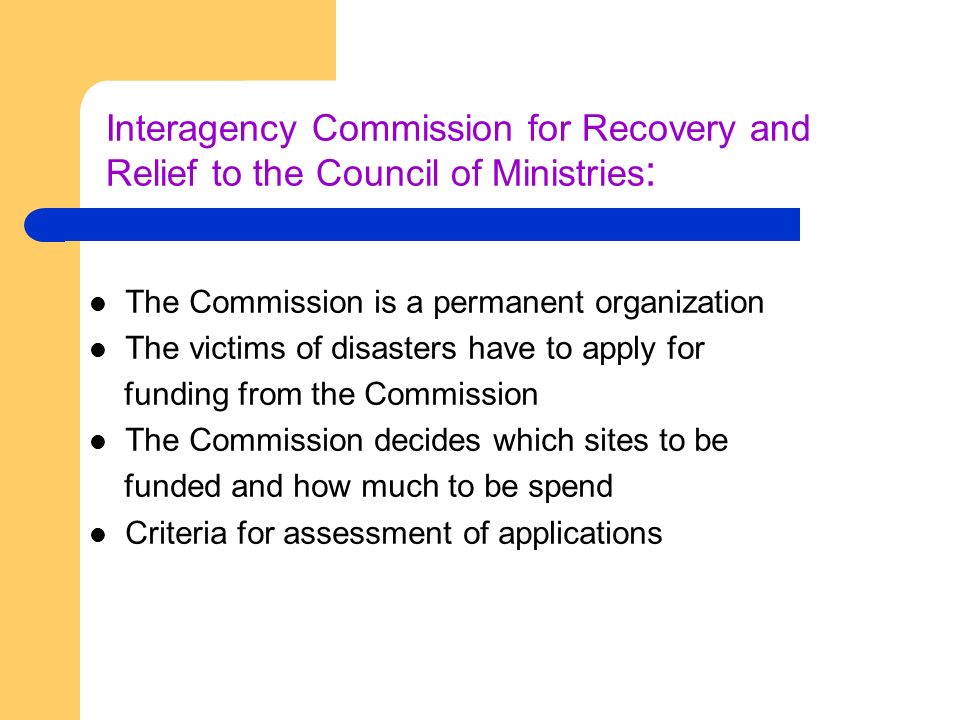 Interagency Commission for Recovery and Relief to the Council of Ministries: