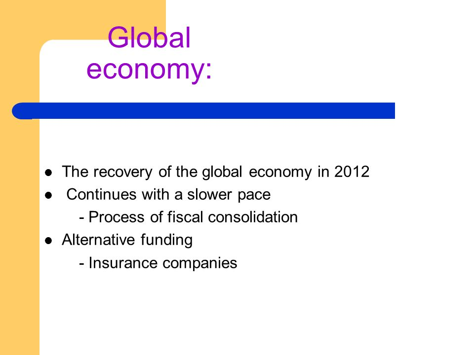 Global economy: The recovery of the global economy in 2012