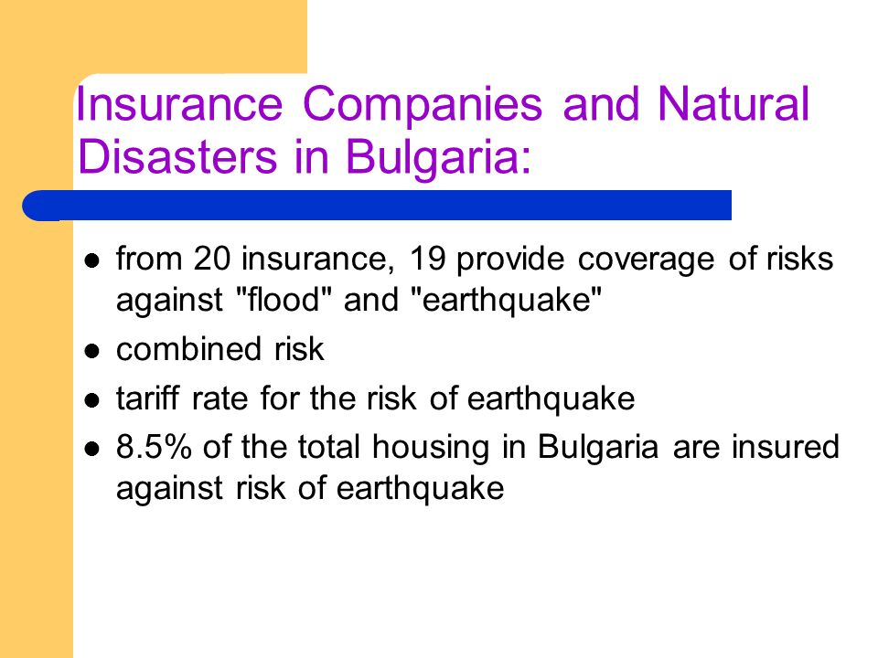 Insurance Companies and Natural Disasters in Bulgaria: