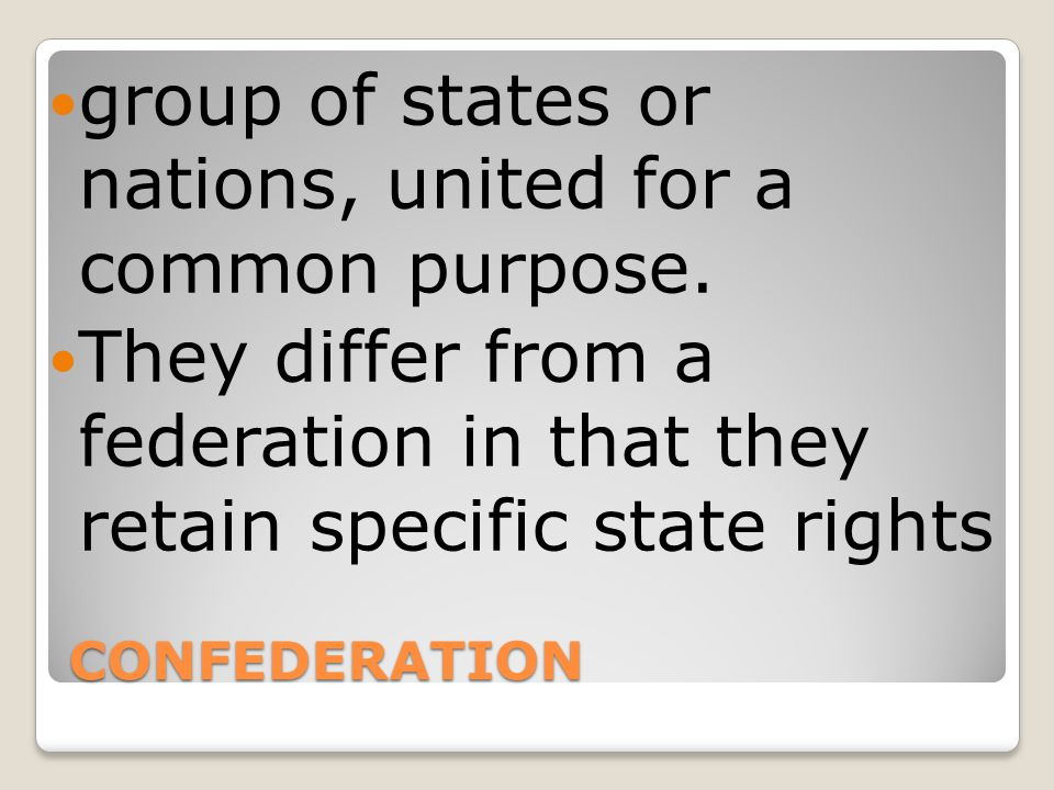group of states or nations, united for a common purpose.