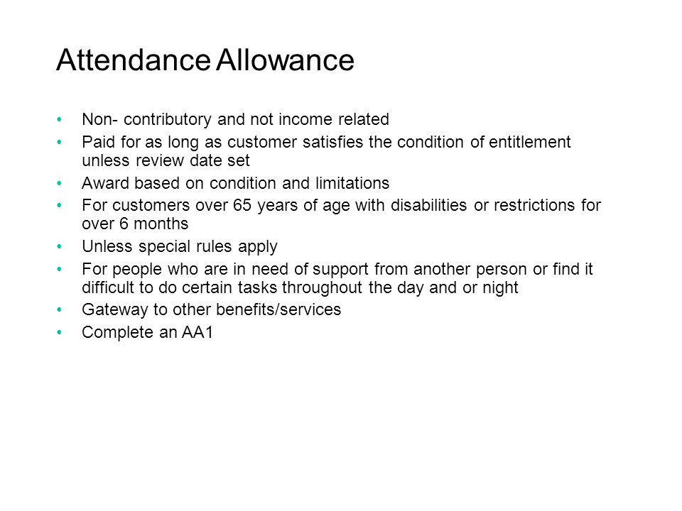 Attendance Allowance Non- contributory and not income related