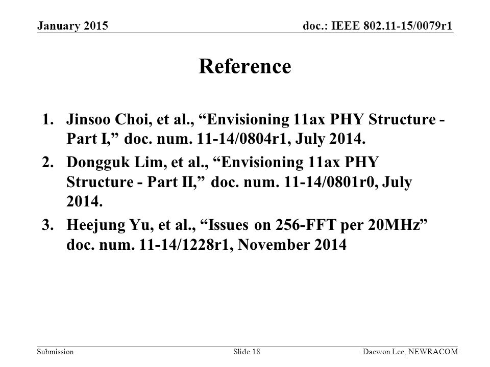 January 2015 Reference. Jinsoo Choi, et al., Envisioning 11ax PHY Structure - Part I, doc. num /0804r1, July