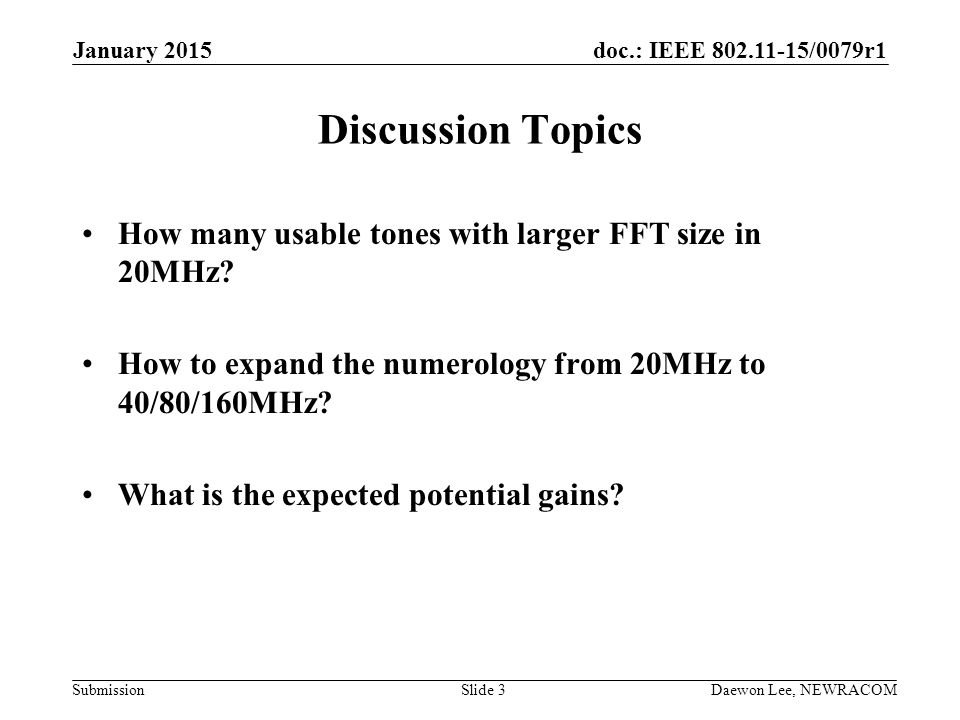 Discussion Topics How many usable tones with larger FFT size in 20MHz