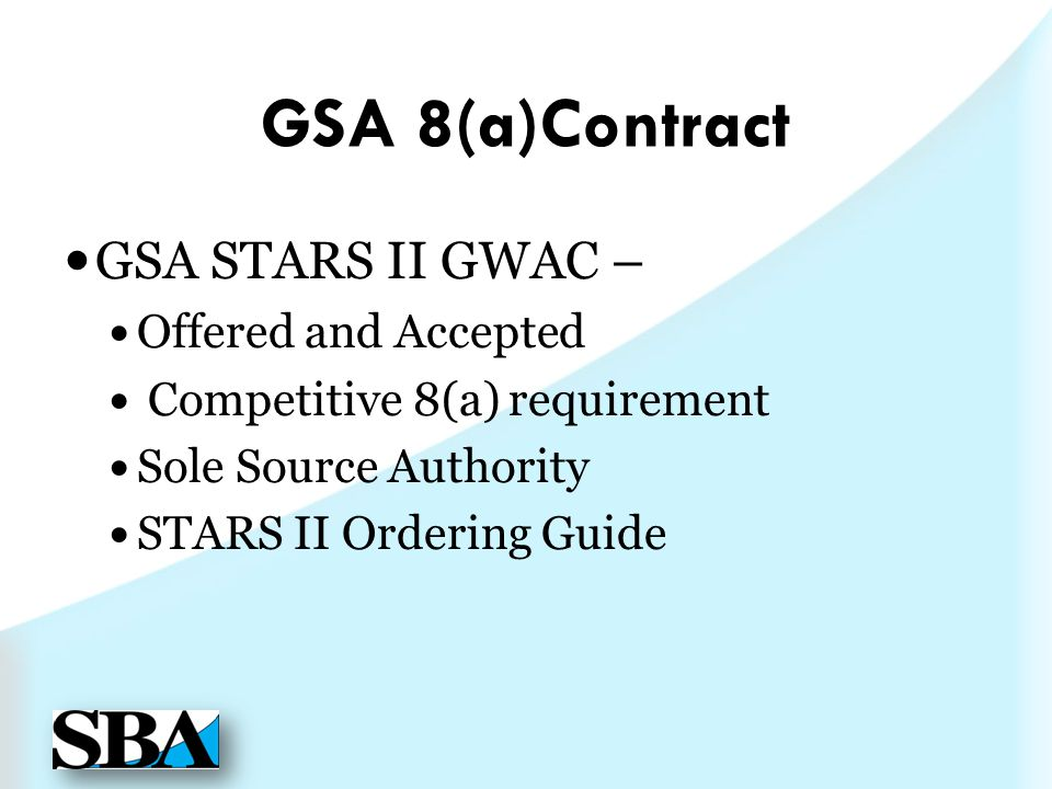 GSA 8(a)Contract GSA STARS II GWAC – Offered and Accepted