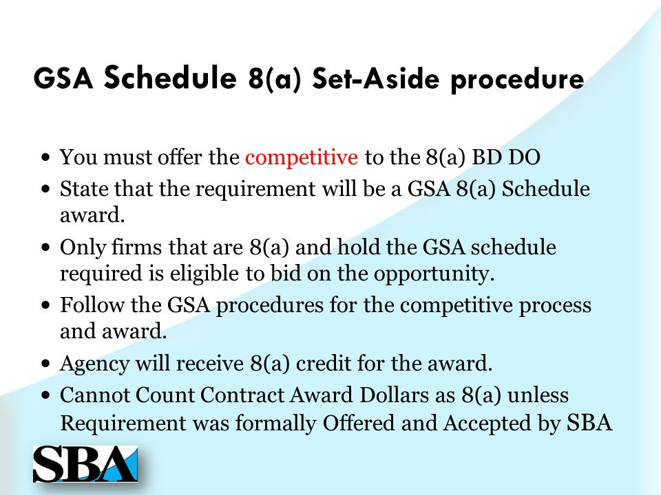 GSA Schedule 8(a) Set-Aside procedure