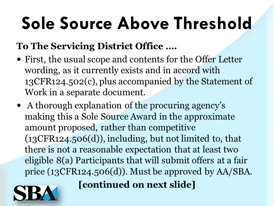 Sole Source Above Threshold