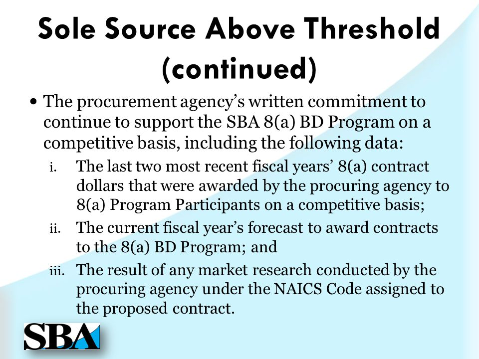 Sole Source Above Threshold (continued)