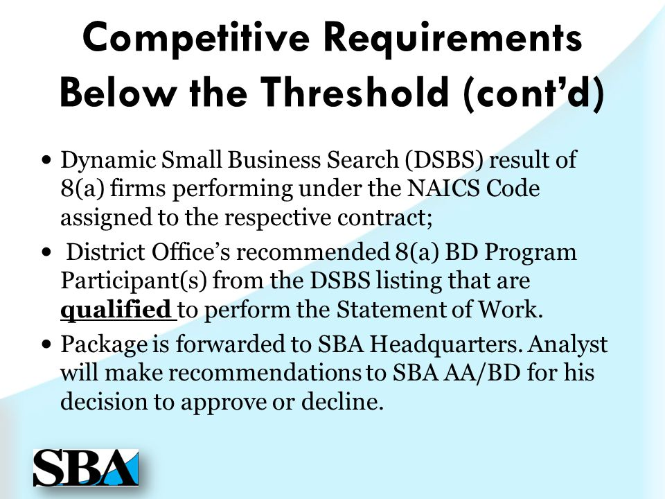 Competitive Requirements Below the Threshold (cont'd)