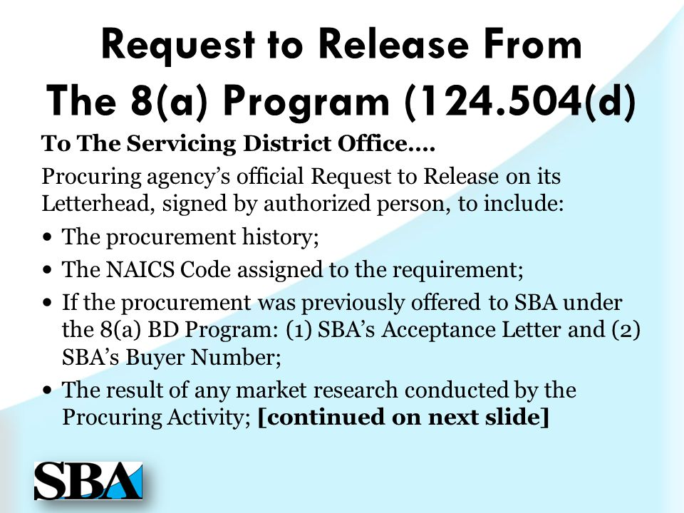 Request to Release From The 8(a) Program ( (d)