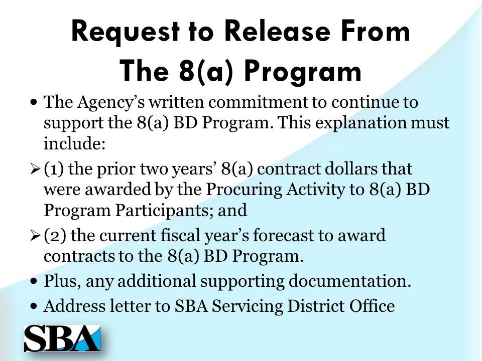 Request to Release From The 8(a) Program