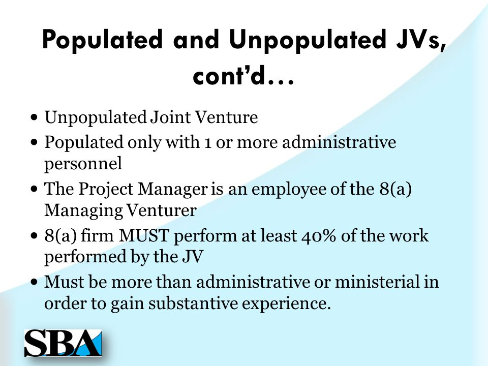 Populated and Unpopulated JVs, cont'd…