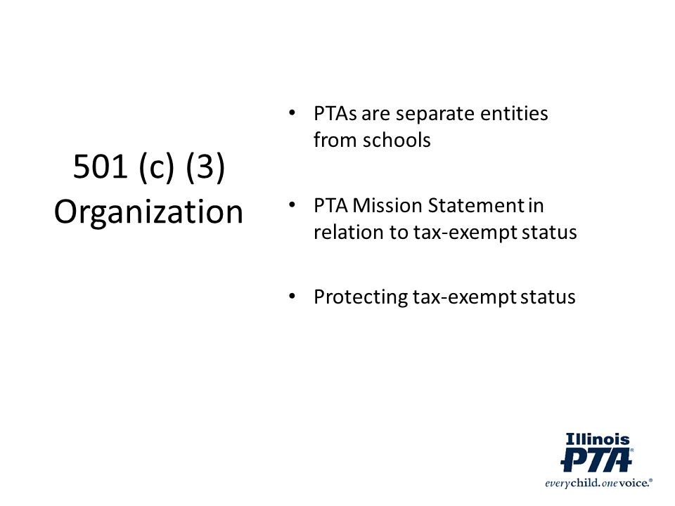 501 (c) (3) Organization PTAs are separate entities from schools