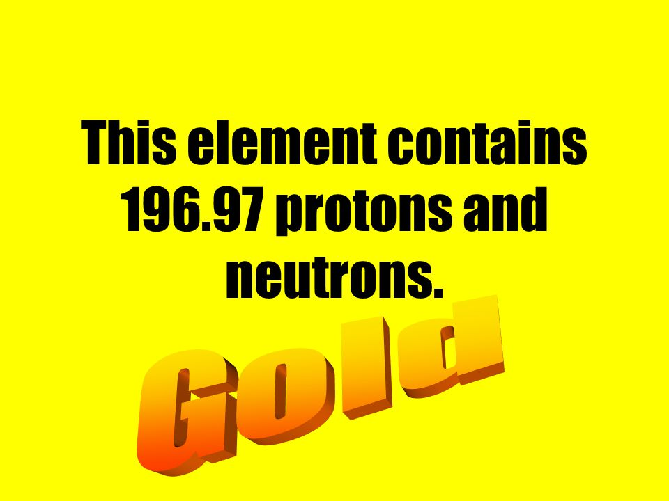 This element contains protons and neutrons.