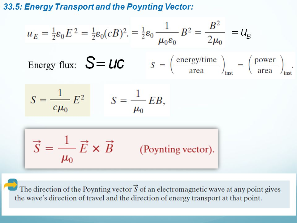 33.5: Energy Transport and the Poynting Vector: