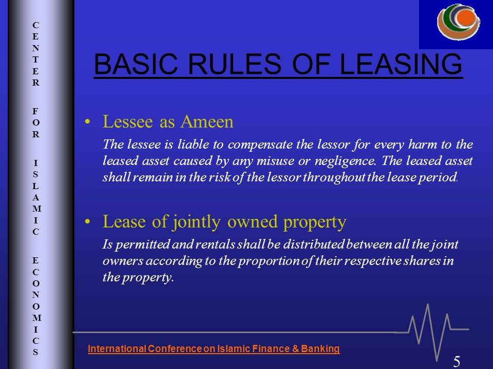 BASIC RULES OF LEASING Lessee as Ameen Lease of jointly owned property