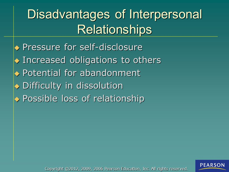 Disadvantages of Interpersonal Relationships