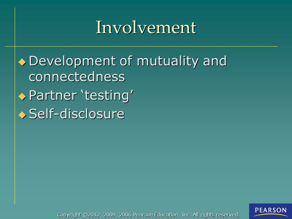 Involvement Development of mutuality and connectedness