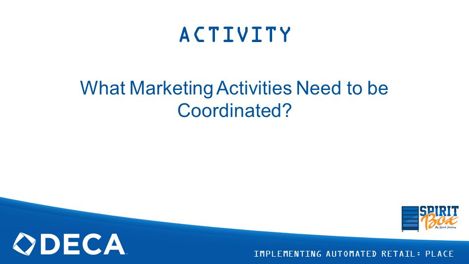 What Marketing Activities Need to be Coordinated