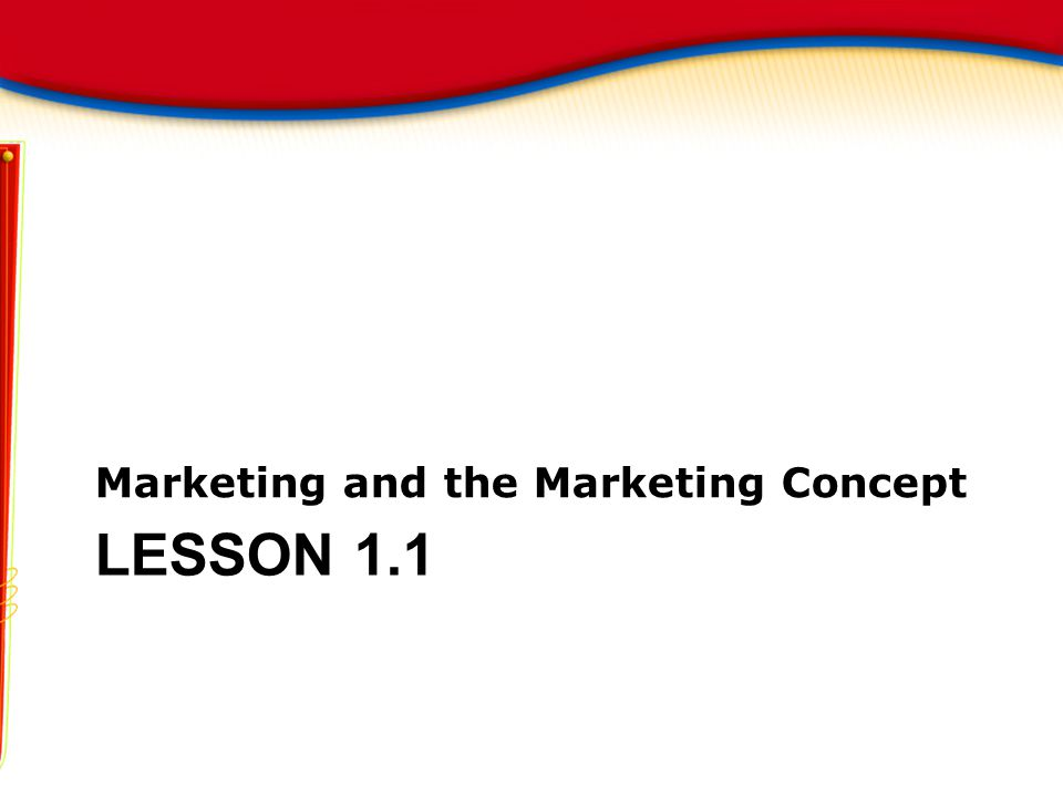 Marketing and the Marketing Concept