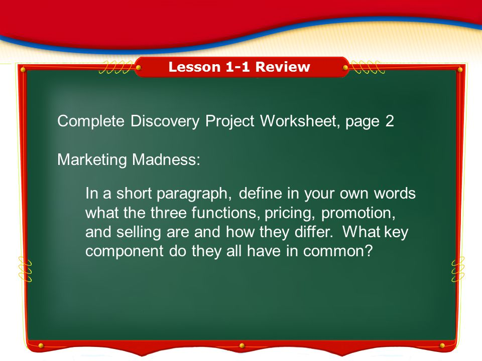 Complete Discovery Project Worksheet, page 2 Marketing Madness: