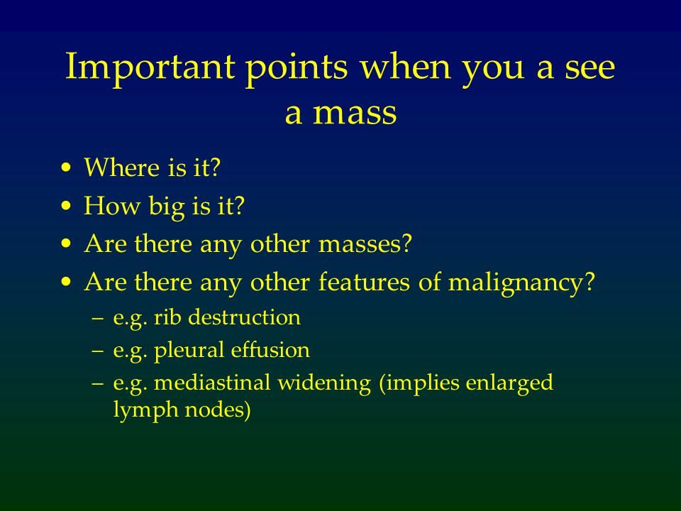 Important points when you a see a mass