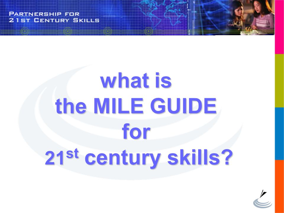 what is the MILE GUIDE for 21st century skills