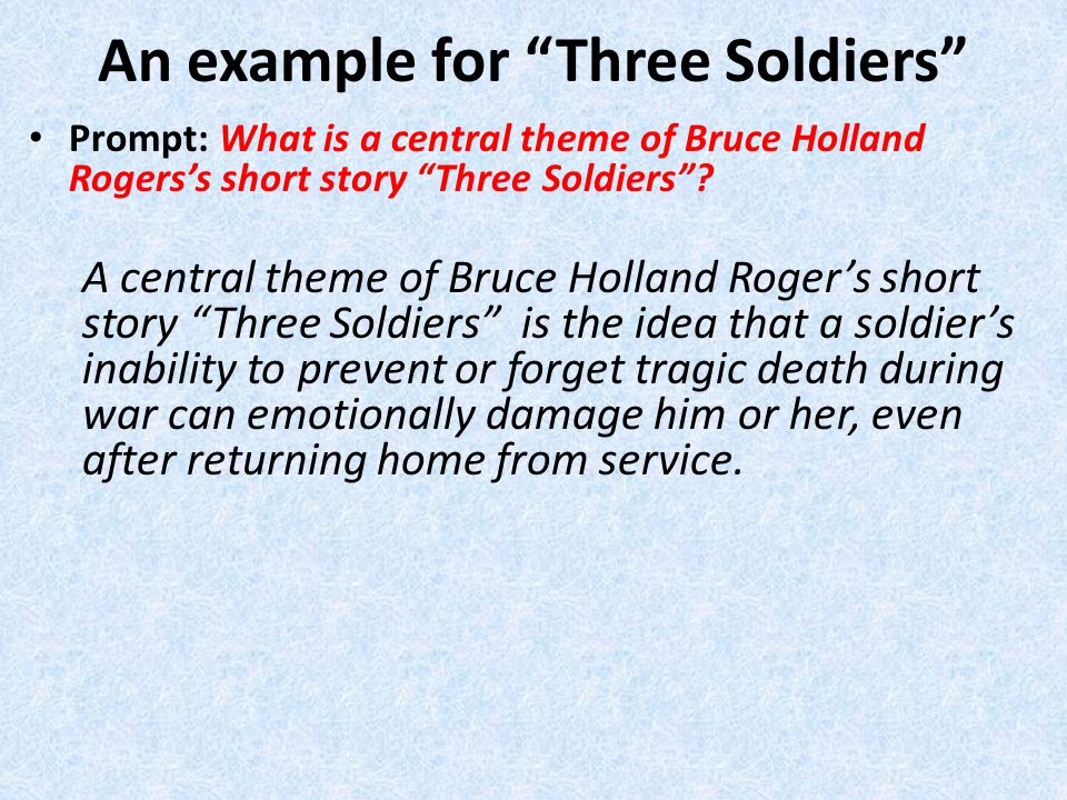 An example for Three Soldiers