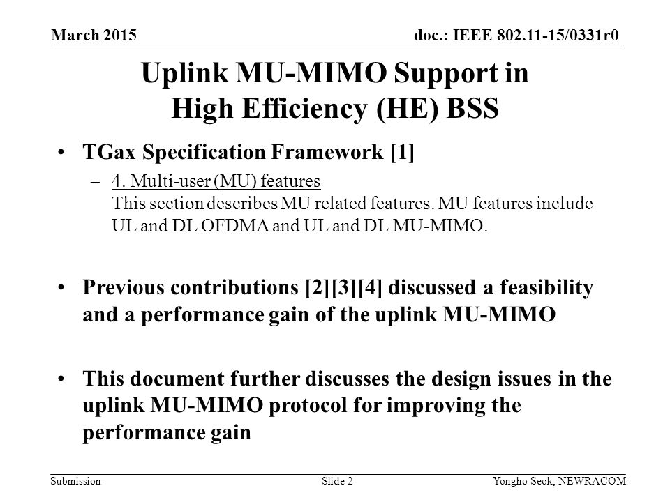 Uplink MU-MIMO Support in High Efficiency (HE) BSS
