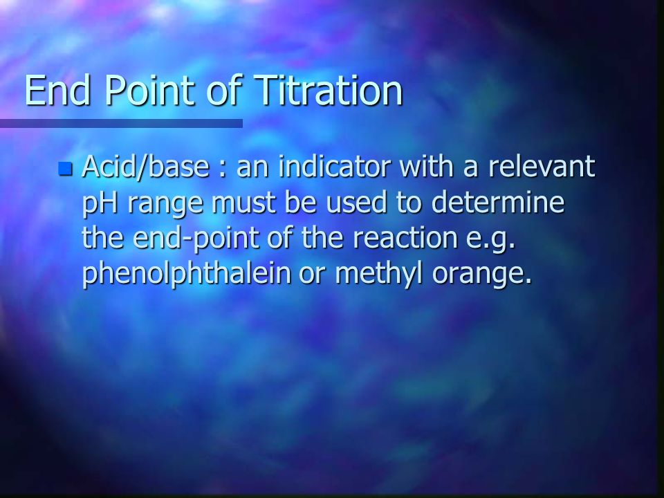 End Point of Titration