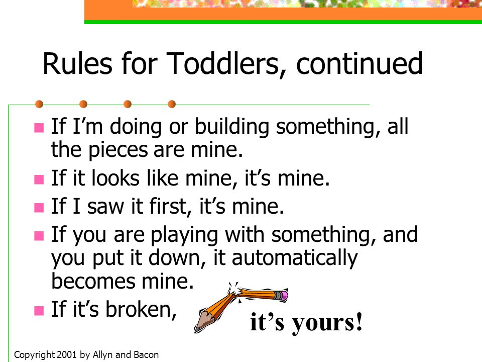 Rules for Toddlers, continued