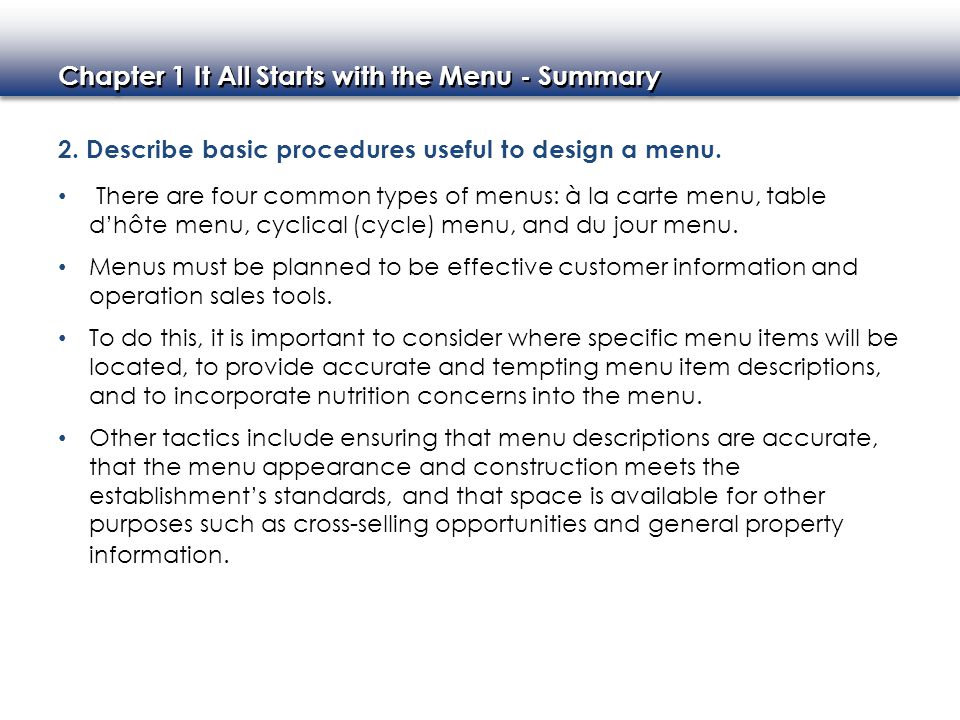2. Describe basic procedures useful to design a menu.