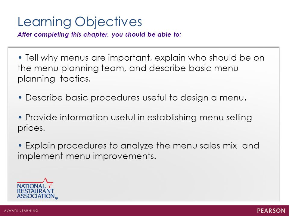 Learning Objectives After completing this chapter, you should be able to: