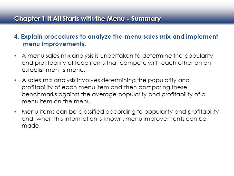 4. Explain procedures to analyze the menu sales mix and implement menu improvements.