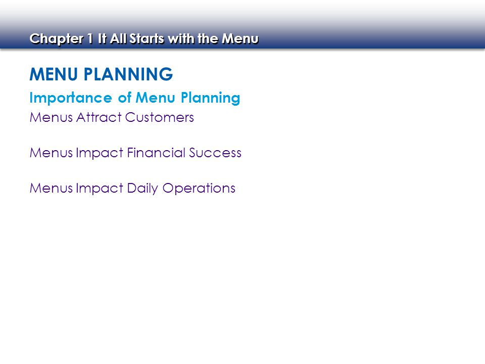 Menu PLanning Importance of Menu Planning Menus Attract Customers
