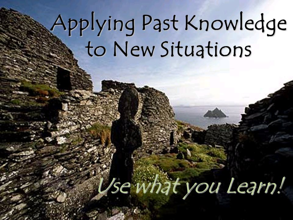 Applying Past Knowledge to New Situations