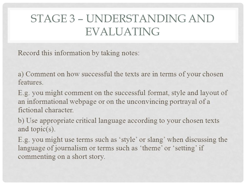 Stage 3 – understanding and evaluating