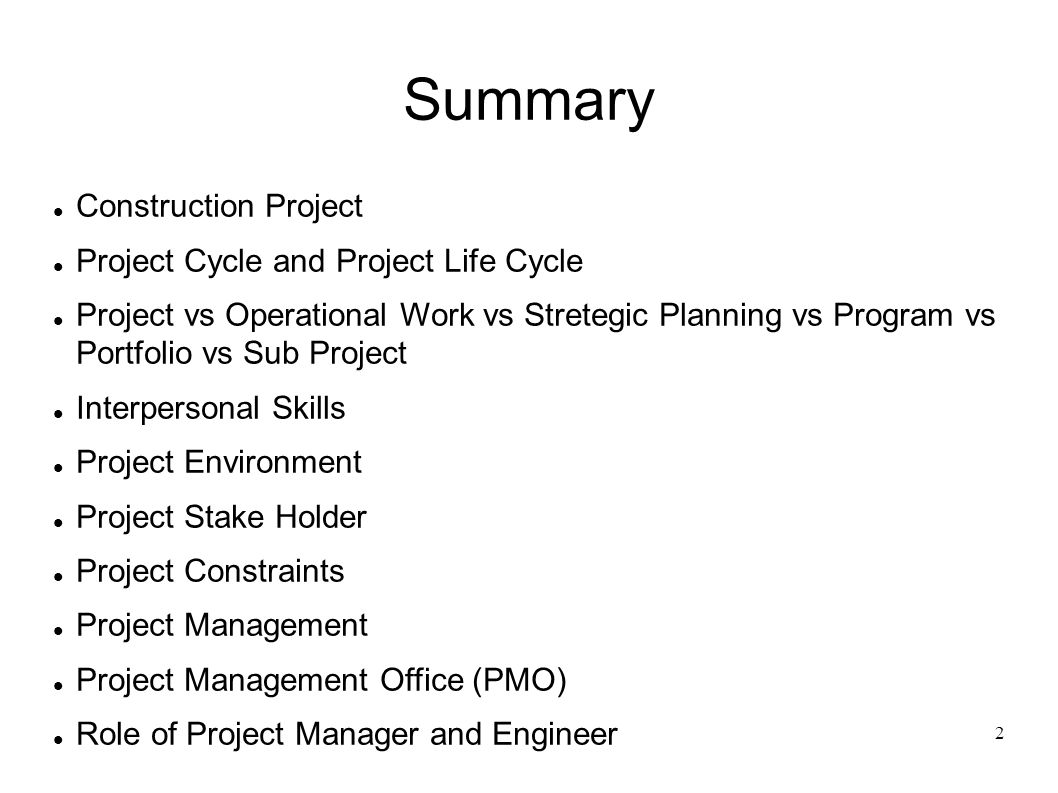 Summary Construction Project Project Cycle and Project Life Cycle