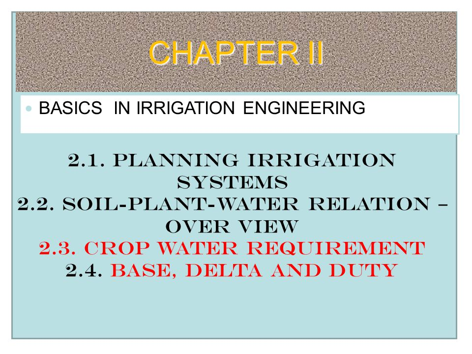 Chapter Ii 2 1 Planning Irrigation Systems Ppt Download