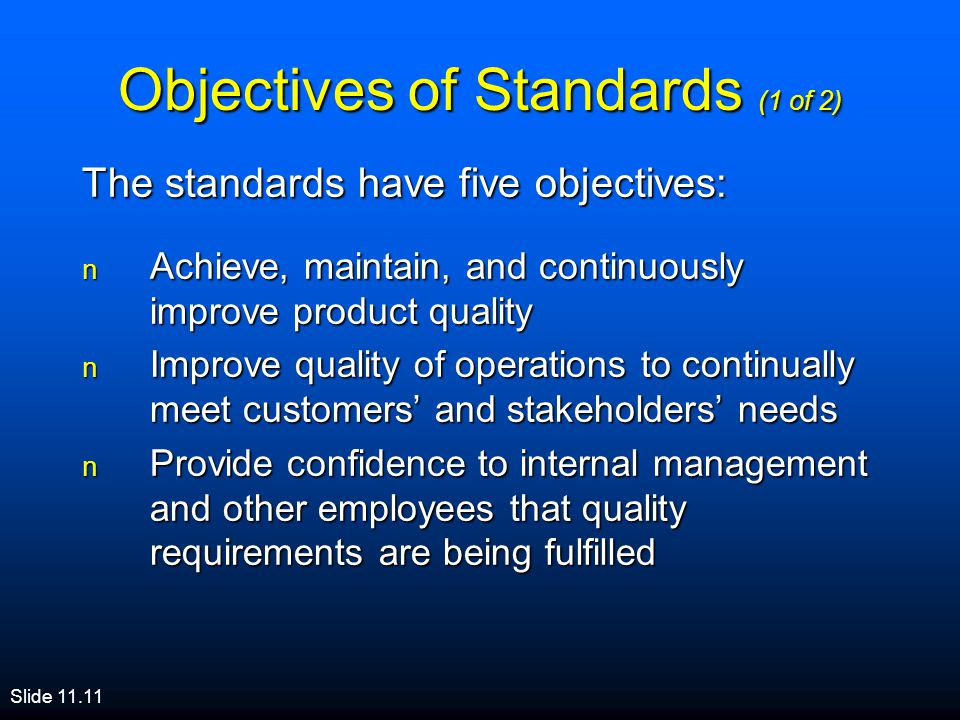 Objectives of Standards (1 of 2)