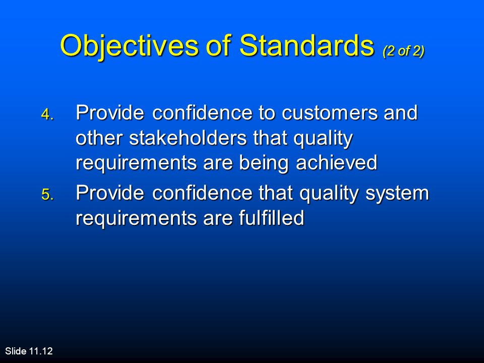 Objectives of Standards (2 of 2)