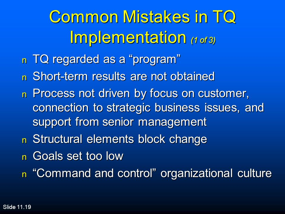 Common Mistakes in TQ Implementation (1 of 3)
