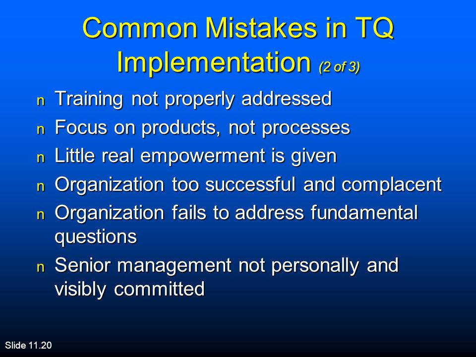Common Mistakes in TQ Implementation (2 of 3)