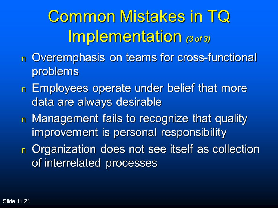 Common Mistakes in TQ Implementation (3 of 3)