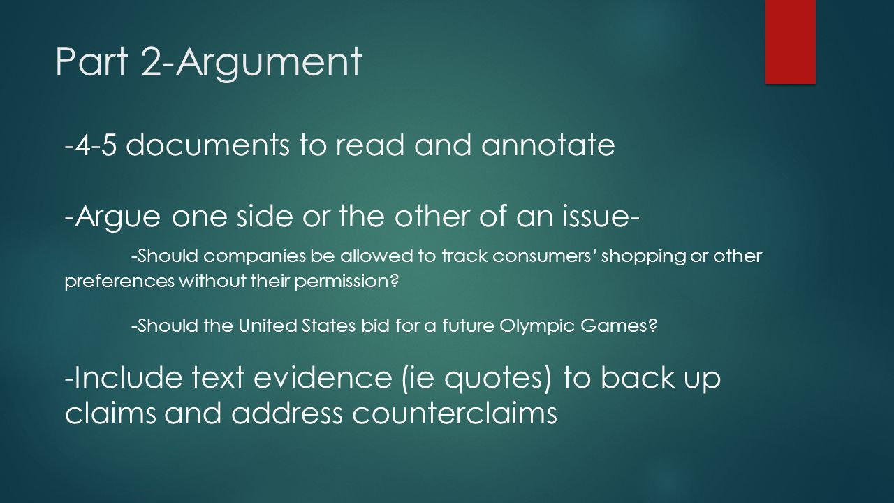 Part 2-Argument -4-5 documents to read and annotate