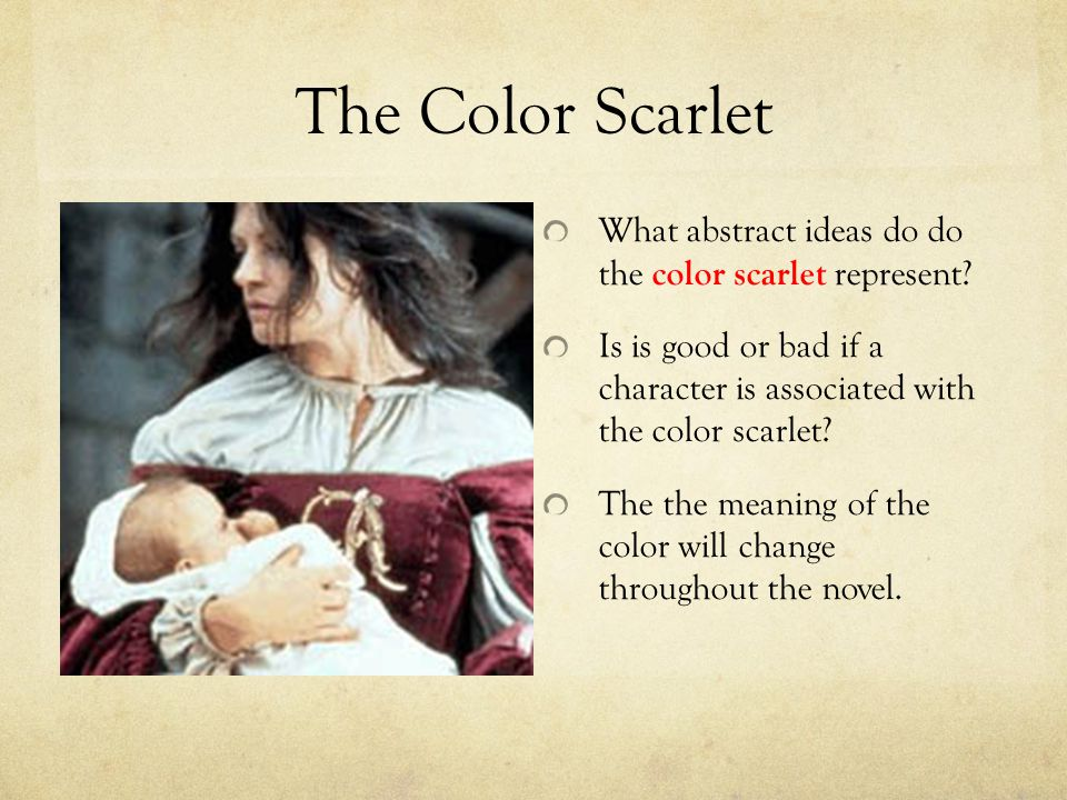 what does the scarlet letter mean by nathaniel hawthorne ppt 25526 | The Color Scarlet What abstract ideas do do the color scarlet represent Is is good or bad if a character is associated with the color scarlet