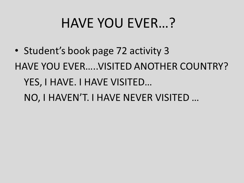 HAVE YOU EVER… Student's book page 72 activity 3