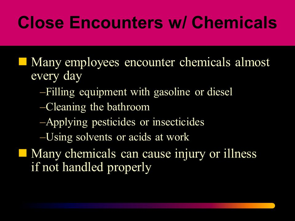 Close Encounters w/ Chemicals